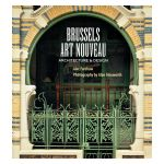 Brussels Art Nouveau : Architecture & Design