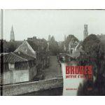 Bruges, portrait d'une ville 1847-1918