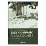Sur les traces de la Easy Company à Bastogne!