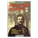 Dans la main du géant : Edmond Carton de Wiart au service de Léopold II