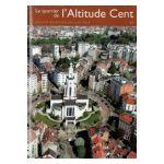 Bruxelles, Ville d'Art et d'Histoire: Le quartier de l'Altitude Cent