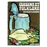 Cuisine et Folklore des deux Flandres