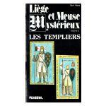 Liège et Meuse Mystérieux, volume 2 : Les Templiers