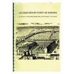 Les prieurés en Forêt de Soignes (Val Duchesse, Groenendael, Rouge-Cloître, Sept-Fontaines et Ter Cluysen)