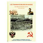 Les Tramways belges en Russie : De 1880 à la révolution de 1917