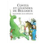 Contes et Légendes de Belgique racontés aux enfants