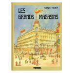 Bruxelles vécu: les Grands Magasins
