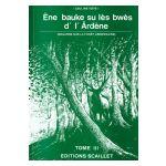 Ène bauke su lès bwès d' l' Ârdène, tome III