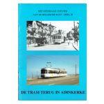 Het openbaar vervoer aan de belgische kust, deel III : De tram terug in Adinkerke
