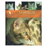 Le Monde secret des Chats : Le Bengal. Le Mau égyptien. L'Ocicat