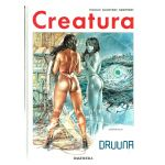 Druuna : Creatura