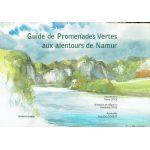 Guide de Promenades Vertes aux alentours de Namur