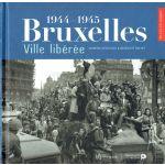 1944-1945 : Bruxelles, Ville libérée