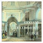 1000 ans de commerce à Liège
