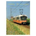 Charleroi 90 La Louvière : Le dernier tramway de nos campagnes