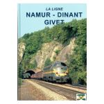 La ligne Namur - Dinant - Givet