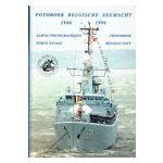 Fotoboek Belgische Zeemacht 1946-1996 Album Photographique Force Navale