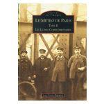 Le métro de Paris, tome 2 : Les Lignes Complémentaires