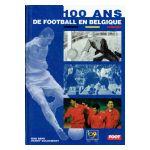 100 ans de football en Belgique 1895-1995 Union Royale des Sociétés de Football association