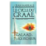 Le Cycle du Graal, Septième époque. Galaad et le Roi Pêcheur