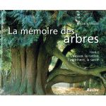 La mémoire des arbres - Tome 2 : L'espace, la nation, l'agrément, la santé