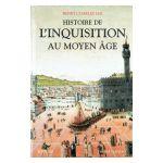 Histoire de l'Inquisition au Moyen Âge