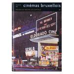 Bruxelles, Ville d'Art et d'Histoire: Histoire des cinémas bruxellois