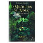 La Malédiction de l'Anneau, tome 2: Le sommeil du Dragon