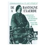 De Bastogne � Exaerde: Campagne du 2e r�giment des Chasseurs Ardennais (10 mai 1940 - 10 juin 1940)