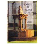Fontaines de Wallonie: Fontaines et pompes - Abreuvoirs et lavoirs