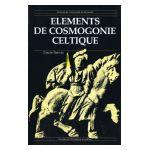 Eléments de Cosmogonie Celtique