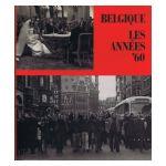 Belgique: Les années 60