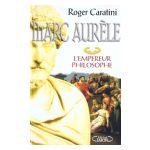 Marc-Aurèle : L'empereur philosophe