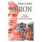 Néron: le poète ensanglanté