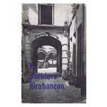 Le Folklore Brabançon - Histoire et vie populaire, n° 133