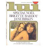 Lui, le magazine de l'homme moderne - Décembre 1972 - Spécial Noël : Brigitte Bardot, Jane Birkin