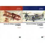 Cent ans de technique aéronautique en Belgique, 2 tomes