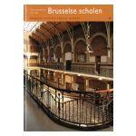 Brussel, stad van kunst en geschiedenis : Geschiedenis van de Brusselse scholen