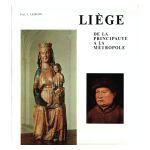 Liège : De la principauté à la métropole