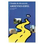 Chemins de découverte : Ardennes-Eifel