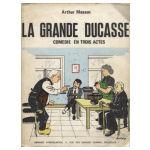 La grande ducasse, comédie en trois actes