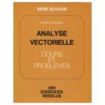 Analyse vectorielle: cours et problèmes - 480 exercices résolus