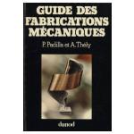Guide des fabrications mécaniques