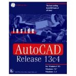 Inside AutoCAD Release 13c4