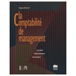 La Comptabilité de management: Coûts, Décisions, Gestion