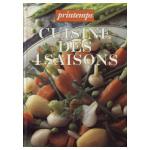 La cuisine des 4 saisons: Printemps