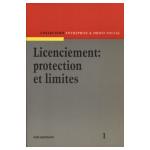 Licenciement: protection et limites