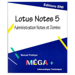 Lotus Notes 5: Administration Notes et Domino