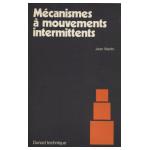 Mécanismes à mouvements intermittents