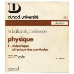 Physique 1 - Mécanique physique des particules